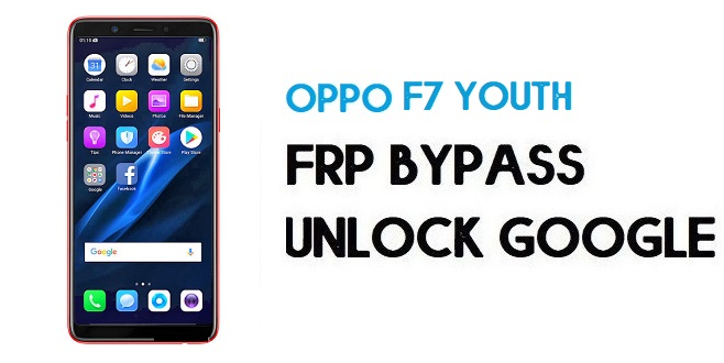 Oppo F7 Youth FRP Bypass (Unlock Google) Android 8.1| Emergency Code