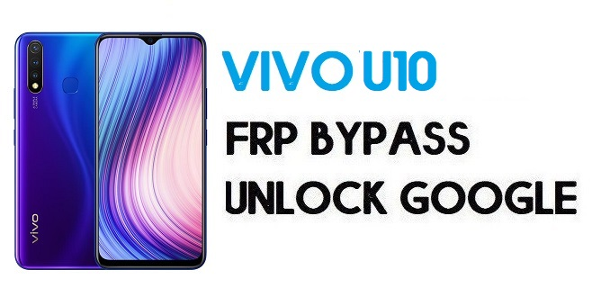 Vivo U10 FRP Bypass – How To Unlock Google Account | Without PC