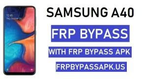Samsung A40 FRP Bypass