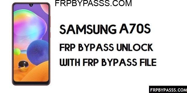 Samsung A70s (SM-A707) FRP Bypass | FRP File (Unlock Google)-2020
