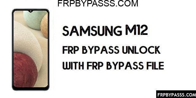 Samsung M12 FRP Bypass (Unlock Google Account)-Latest 2021