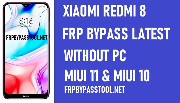 Xiaomi Redmi 8 FRP Bypass – Unlock Google 100% Work (MIUI 11)
