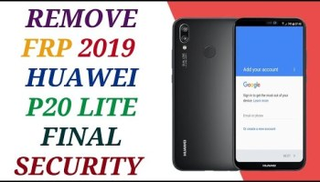 Huawei P20 Lite 8 0 remove frp done – frp done