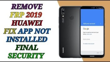remove frp all huawei all security 2019 without server app no
