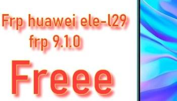 ele-l29 frp 9.1