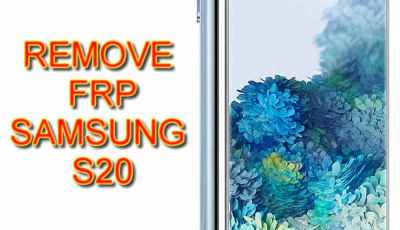 How to remove frp bypass Samsung Galaxy S20 G981 5G