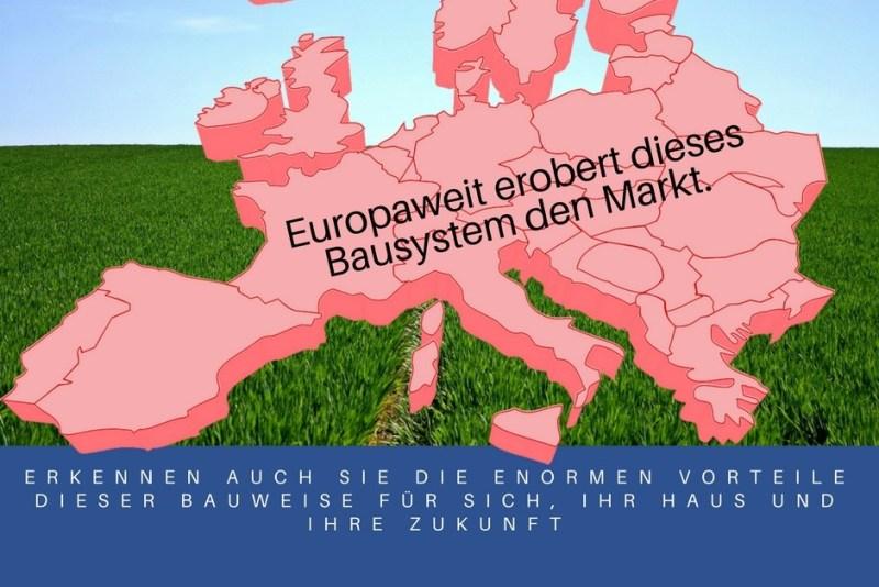 Europa baut mit Holz.Europaweit erobert dieses Bausystem den Markt.