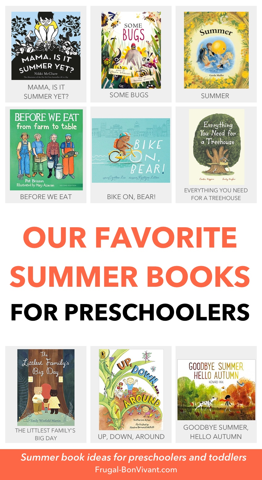 summer books for preschoolers, books about gardening, outdoors, bugs, ice cream, the beach, biking, harvest food and more