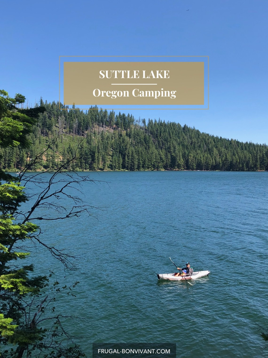 Suttle lake kayaking and camping