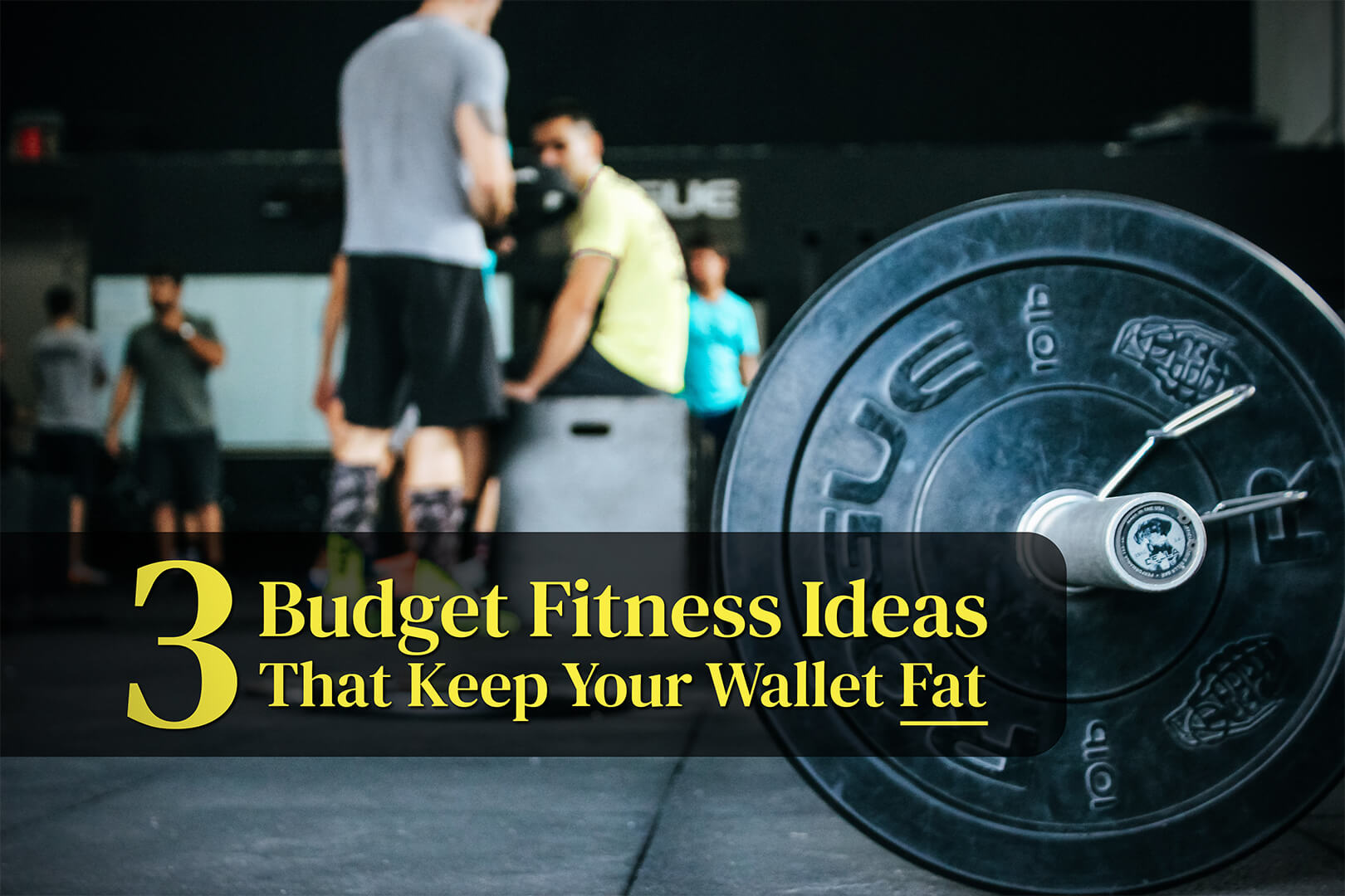 """A picture of a crowded gym with the post title - """"3 Fitness Ideas That Keeps Your Wallet Fat""""."""