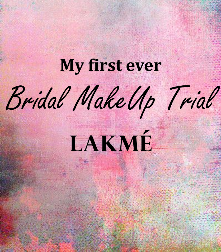 Bridal MakeUp Trial Lakme