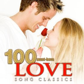 100 must have love songs