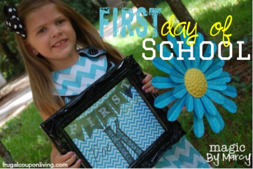 first-day-of-school-printable-magic-by-marcy-frugal-coupon-living