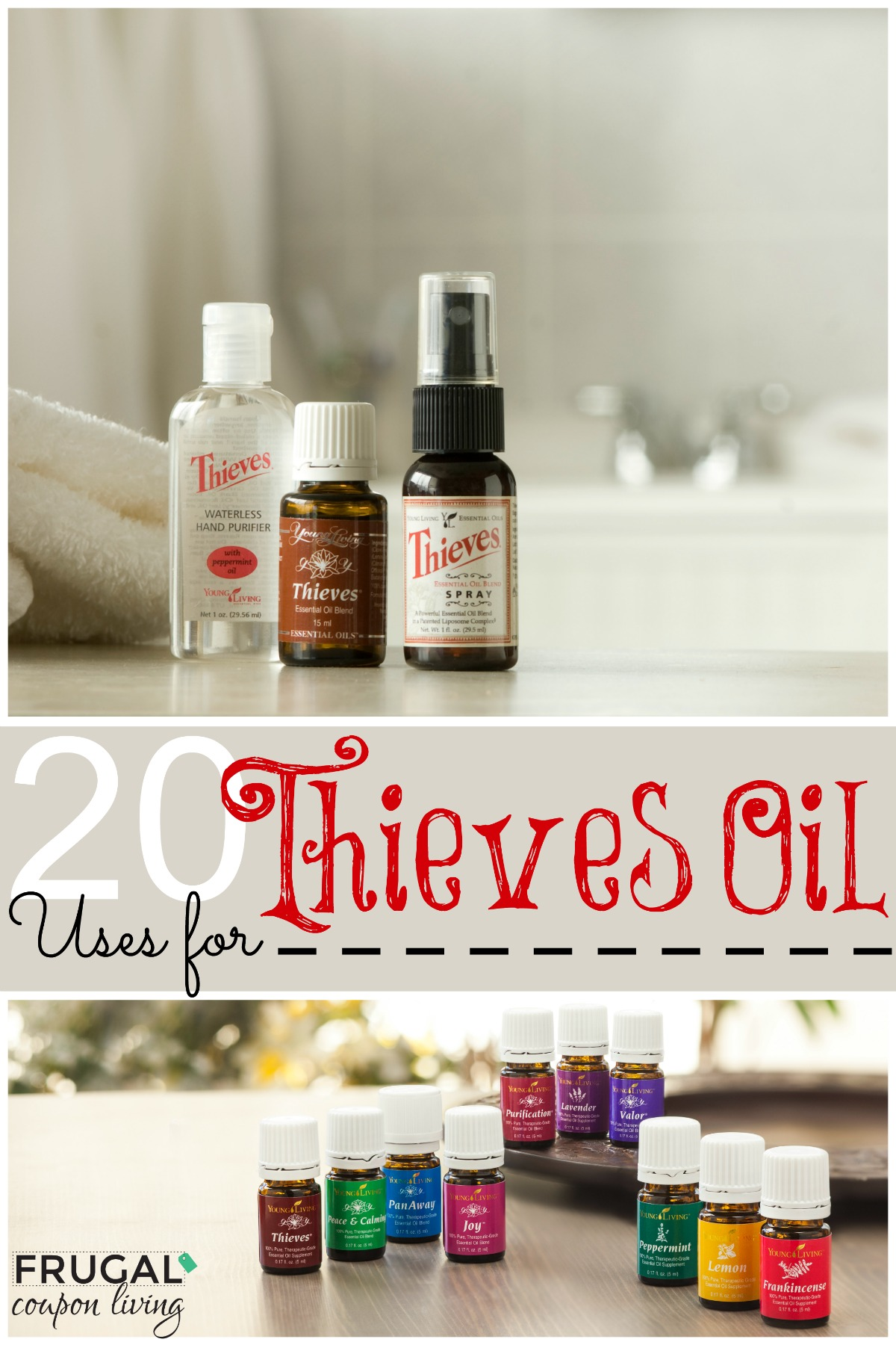 20-uses-for-thieves-oil-frugal-coupon-living-young-living-Collage-website