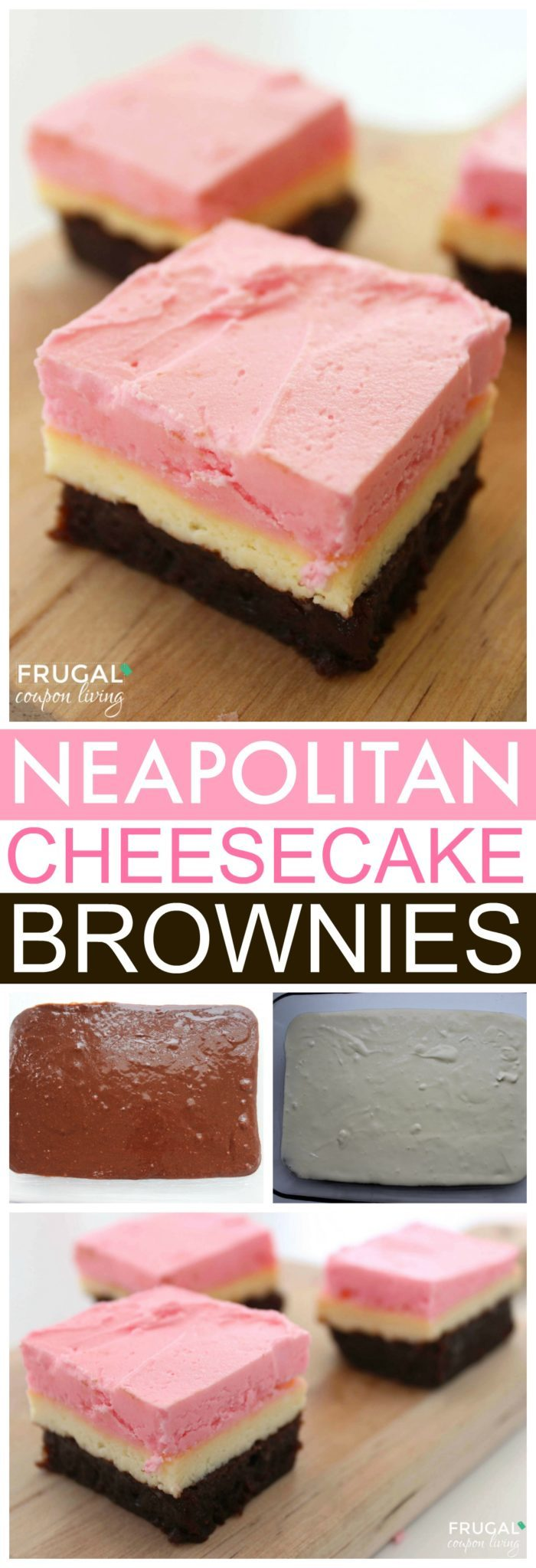 Neapolitan Cheesecake Brownies
