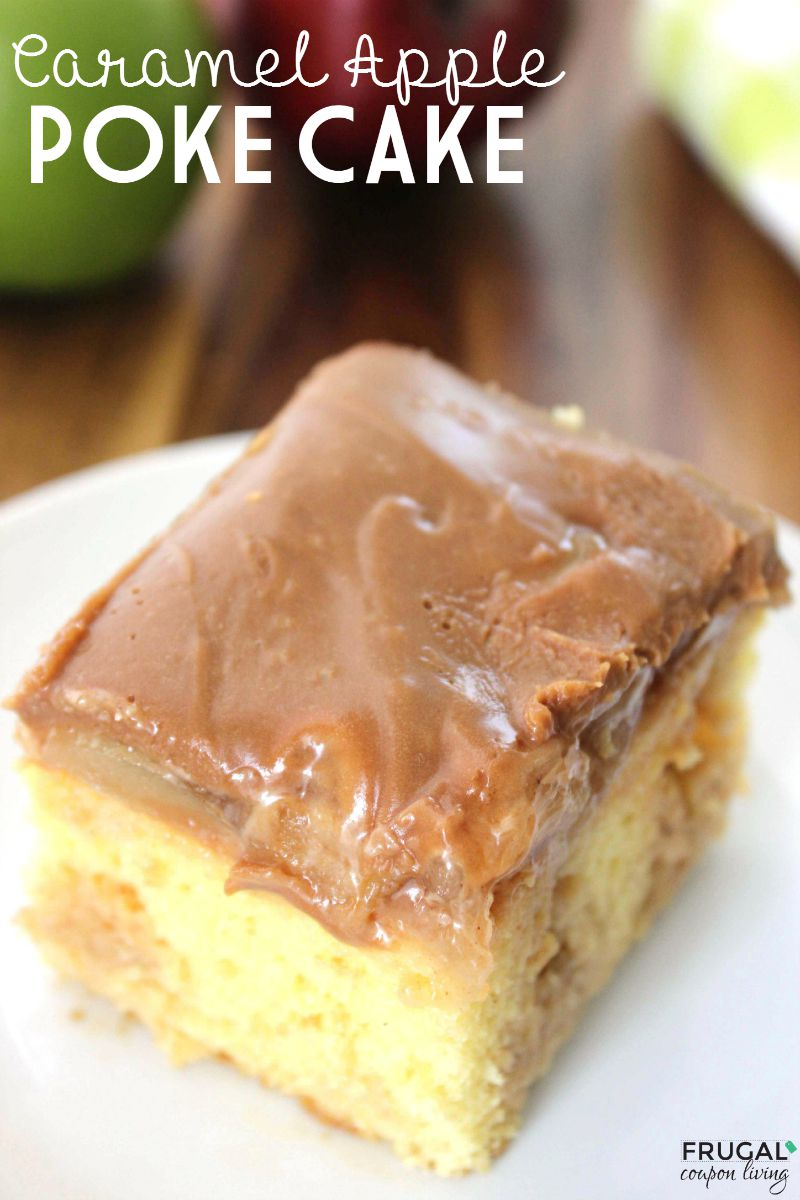 Caramel-Apple-Poke-Cake-frugal-coupon-living-tall-800
