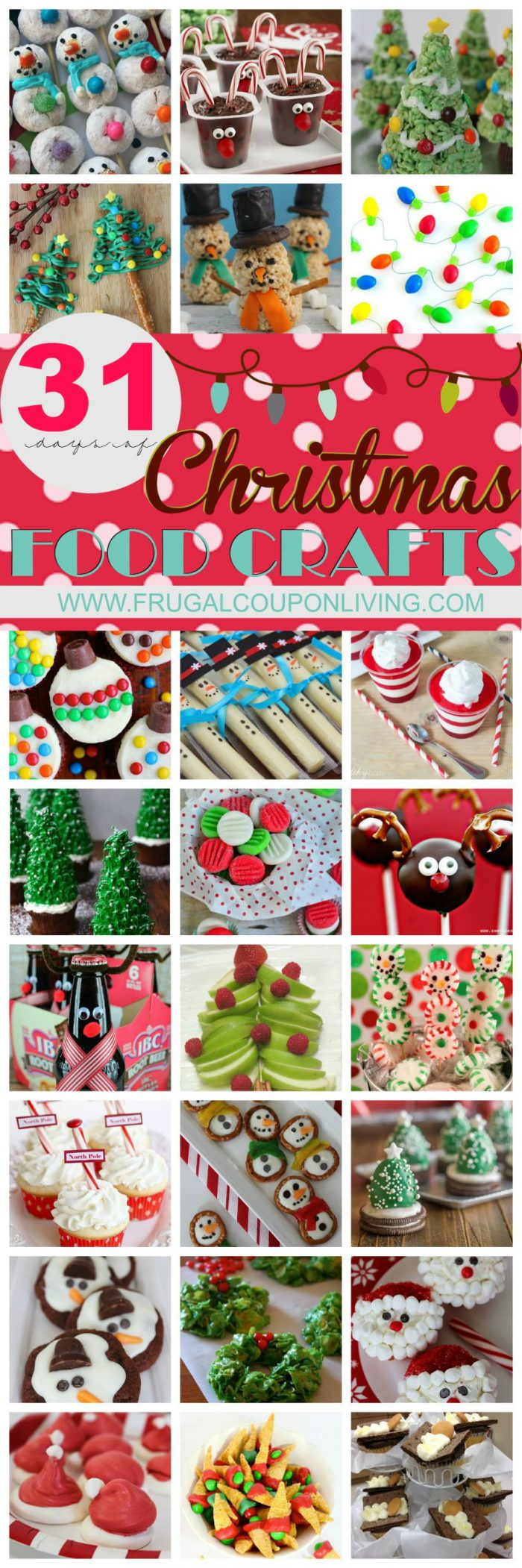 31 Christmas Food Crafts Collage on Frugal Coupon Living