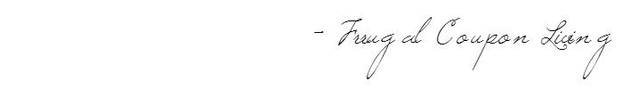 signature-cursive-frugal-coupon-living