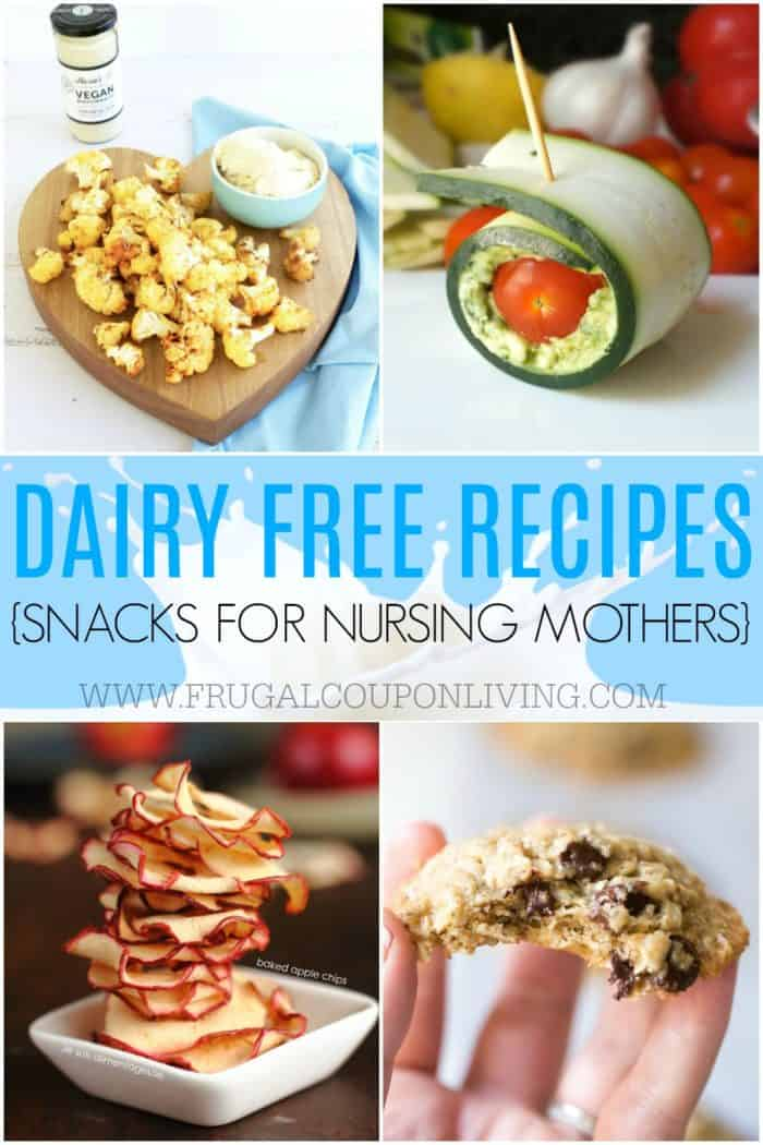 Easy Dairy Free Recipes and Snacks for Nursing Mothers