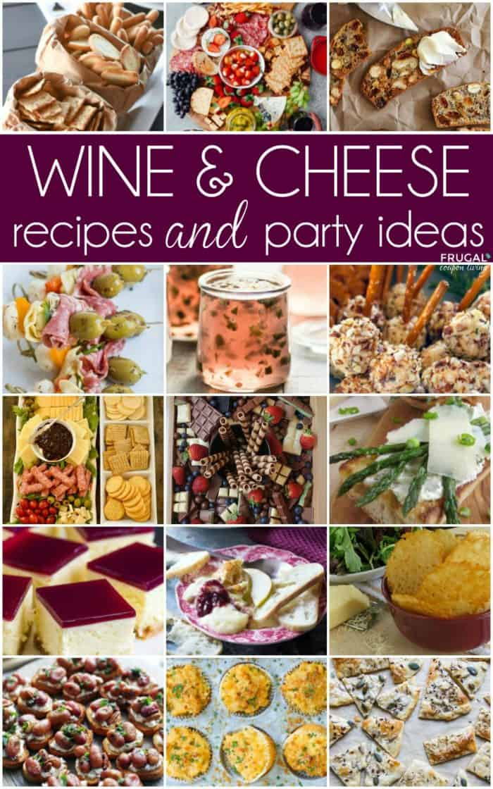 Wine and Cheese Recipes and Party Ideas