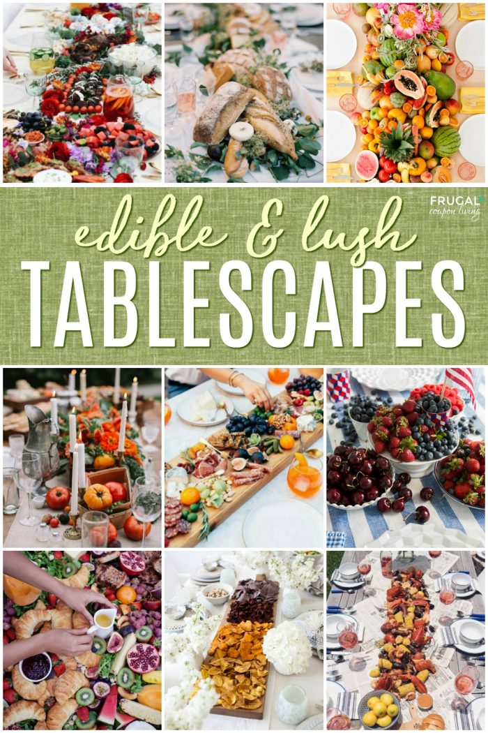 Lush Edible Tablescapes