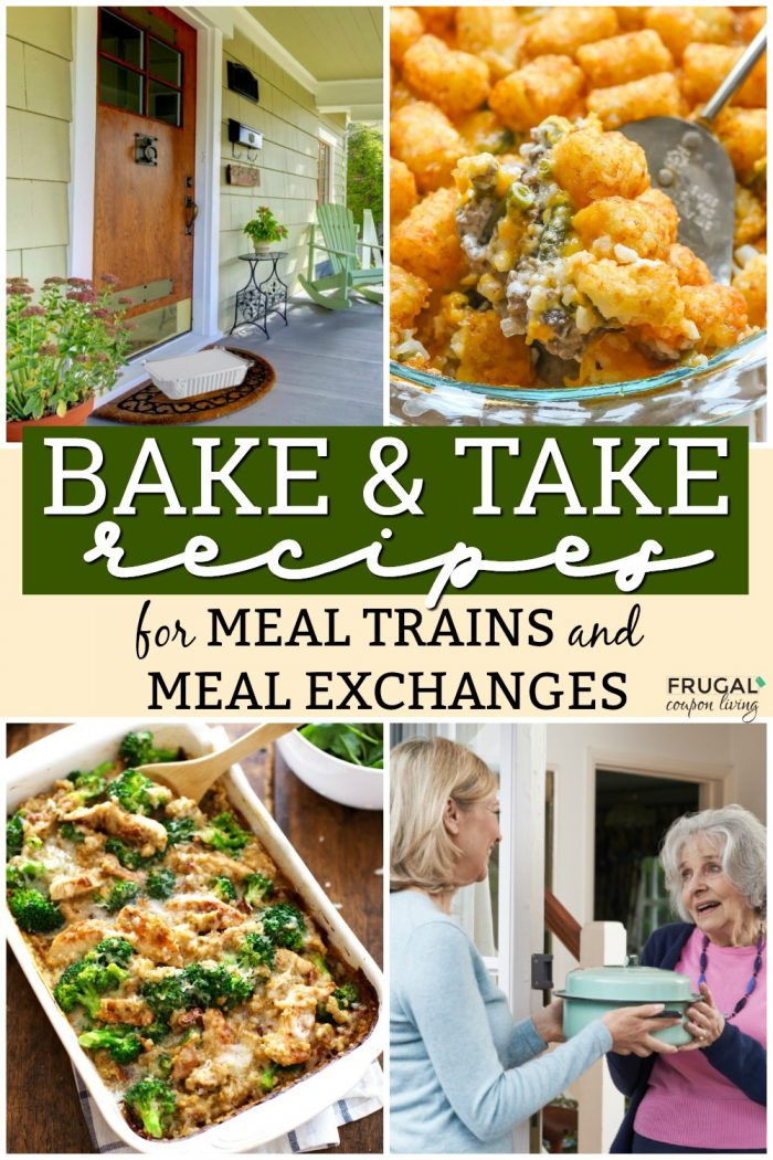 Bake and Take Recipes for Meal Trains and Meal Exchanges