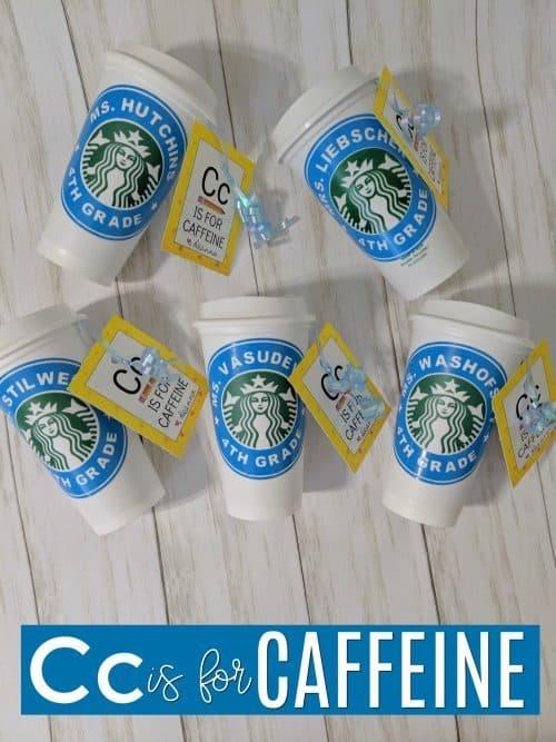 c is for caffeine coffee teacher appreciation