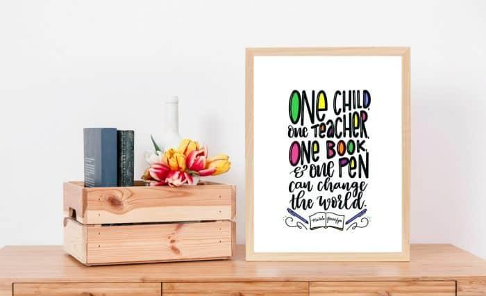 Malala teacher Quote printable and teacher appreciation gift