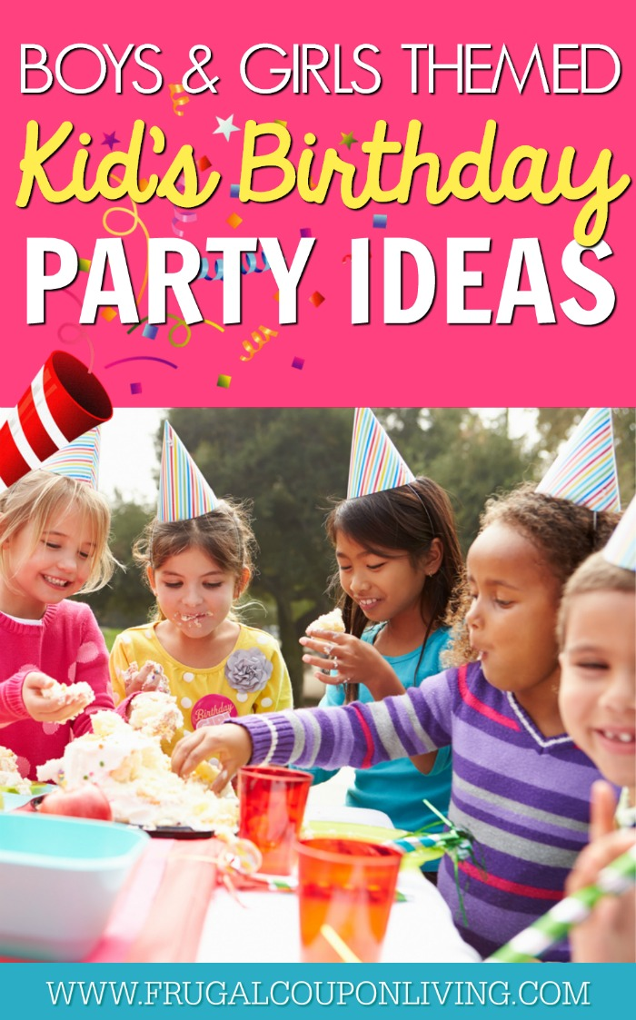 Themed Birthday birthday party ideas for boys and girls