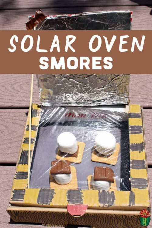 S'more Solar Oven Science Projects & Stem Activities for Kids