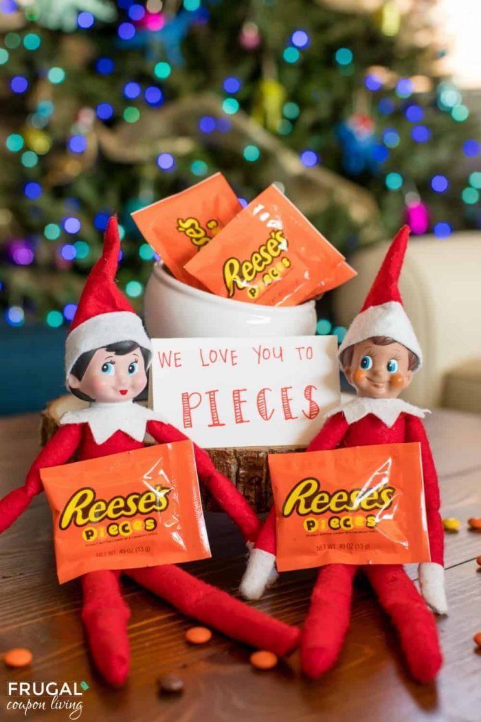 I love you to pieces | Elf on the Shelf Idea Chocolate Reese's Pieces