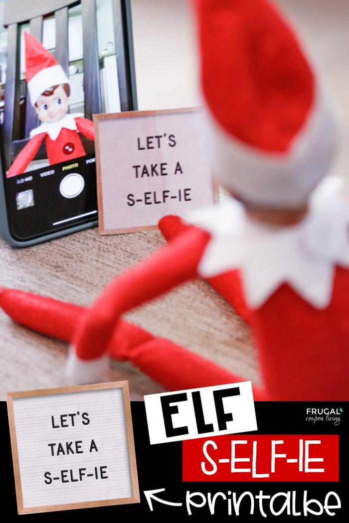 Selfie Elf on the Shelf Idea | Free Elf on the Shelf Printable Letter Board