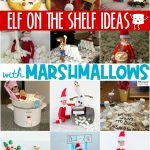 Elf on the Shelf Ideas with Marshmallows