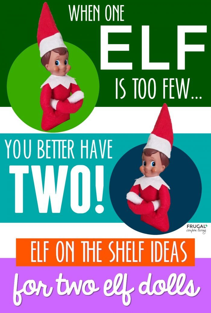 Two Elf on the Shelf Ideas