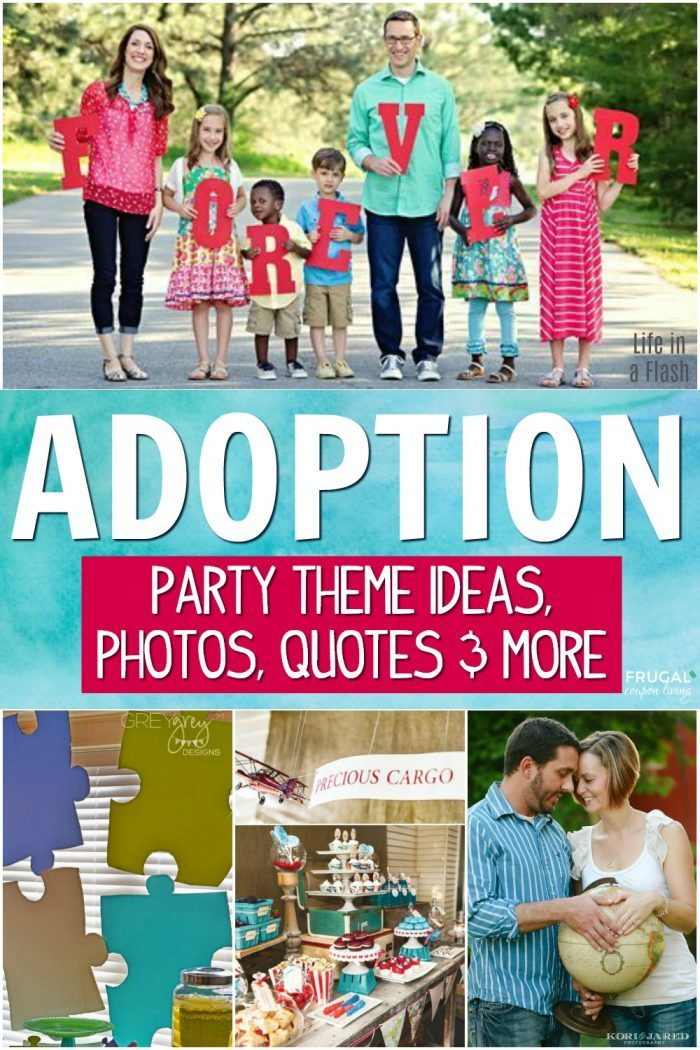 Adoption Party Ideas - Adoption Quotes, Adoption Photo Ideas, Adoption Themes