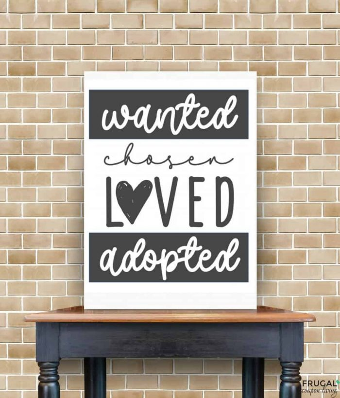 Adoption Quotes | Wanted Chosen Loved Adopted Printable PDF