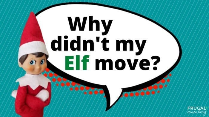 Elf Questions - Why didn't my Elf on the Shelf move?