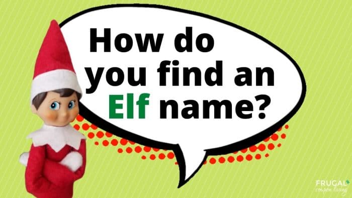 Elf Questions - What are some good Elf on the Shelf names?