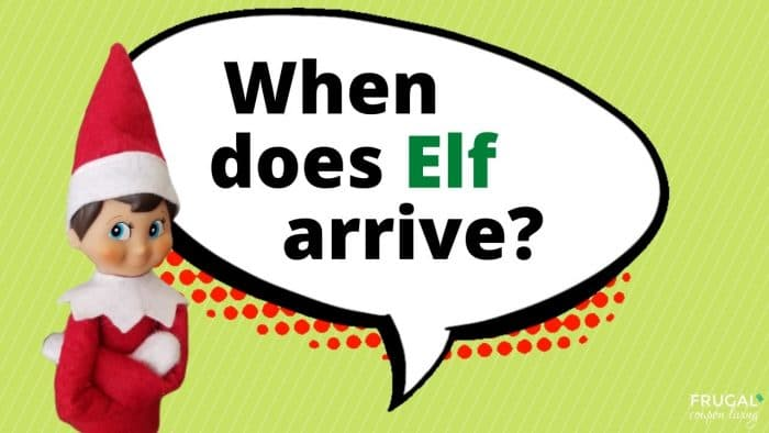 Elf Questions - When does Elf on the Shelf arrive?