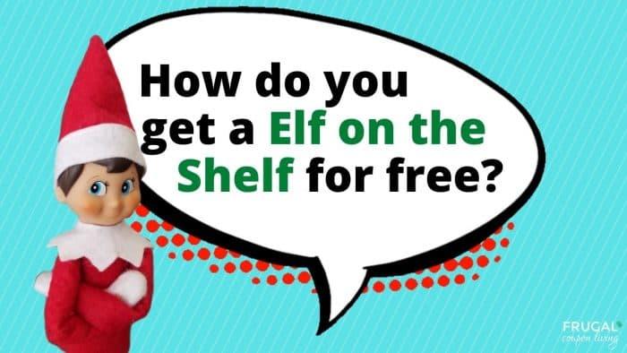 How do you get a elf on the shelf for free?