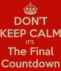dont-keep-calm-its-the-final-countdown