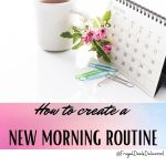 How to Create a New Morning Routine