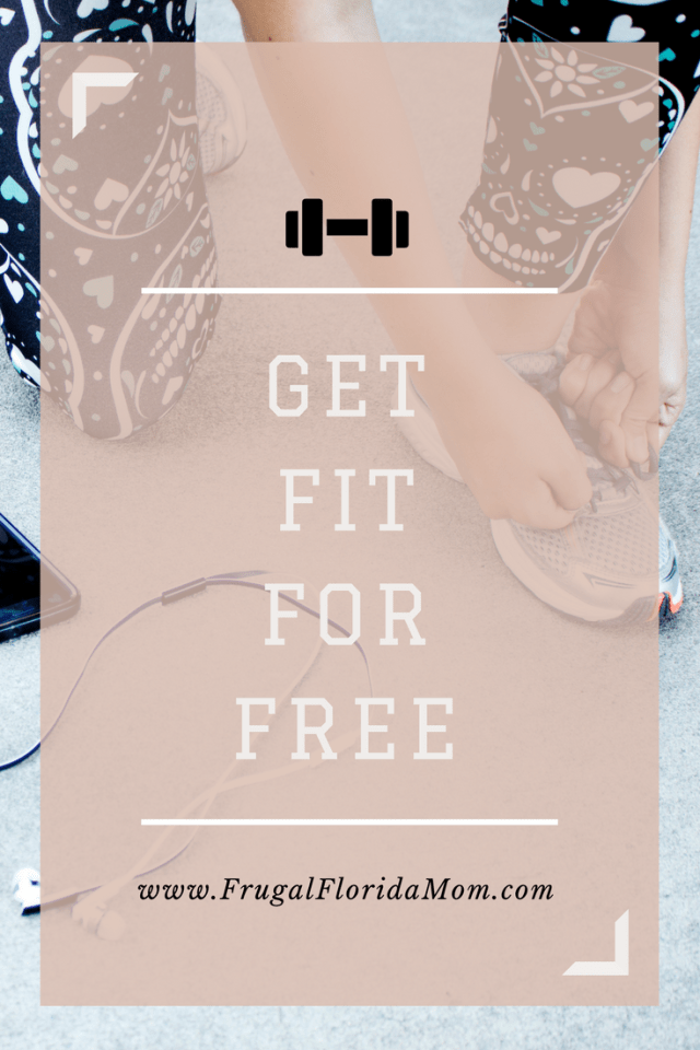 Get Fit For Free - Free & Frugal Fitness Apps & Resources To Get In Shape & Be Healthy