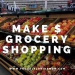 Make Money Grocery Shopping