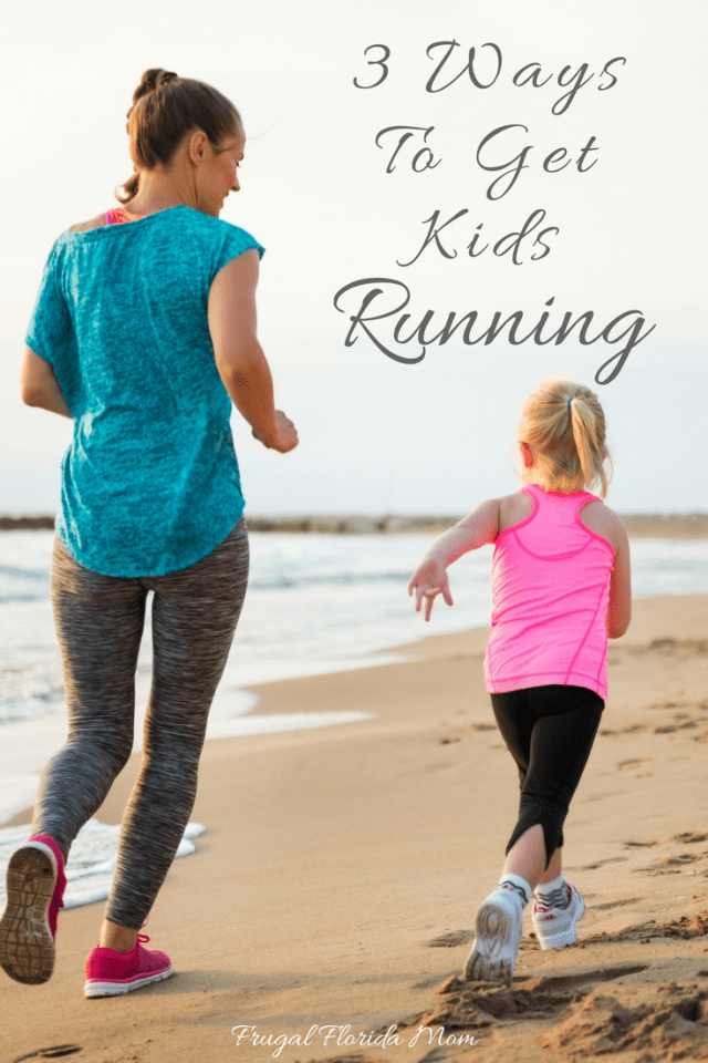 3 ways to get kids running