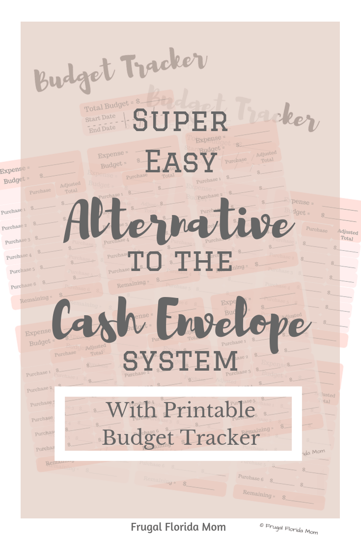 Super Easy Alternative To The Cash Envelope Budget System With Printable Budget Tracker