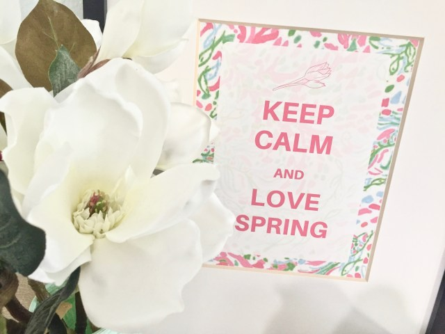 Keep Calm and Love Spring - Affordable Ways To Spruce Up Your Home For Spring - With Free Spring Printables