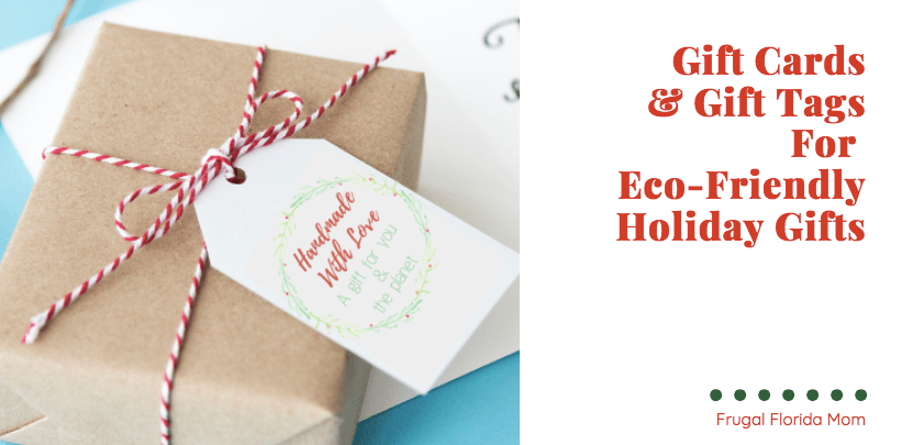 5 Ways To Give Eco-Friendly Holiday Gifts With Printable Card & Gift Tags