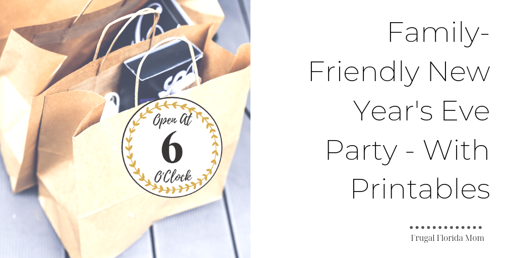 Family Friendly New Year's Eve Celebration With Printable Bundle Of Activity Bag Tags And Banners