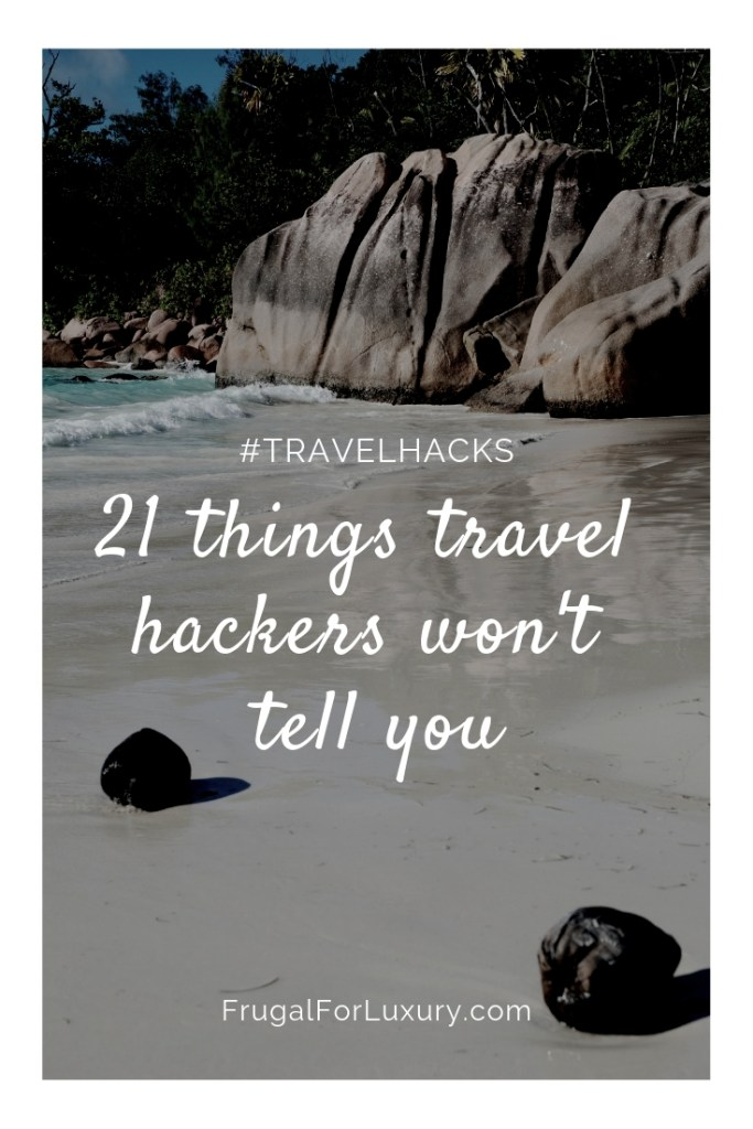 21 Things Travel Hackers Won't Tell You | Travel Hacking | Travel Tips | #travelhacking #traveltips #travelhackingtips #cheaptravel #travelsecrets